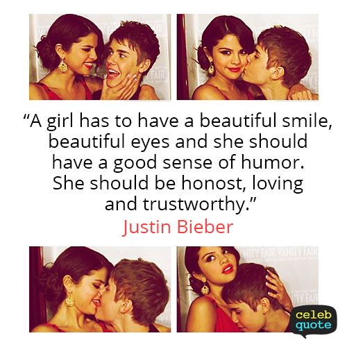 Justin Bieber Quote (About trust relationship loving love honest girls girlfriend)