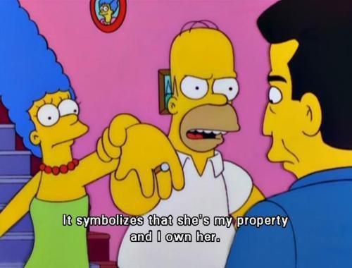 The Simpsons  Quote (About wife wedding ring property love husband and wife)