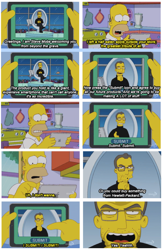 The Simpsons  Quote (About Steve Mobs Steve Jobs Mapple store Mapple HP Hewlett Packard Apple)