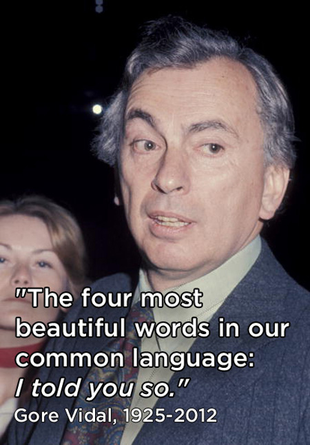 Gore Vidal Quote (About language beautiful words)
