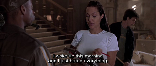 Tomb Raider (2001)  Quote (About morning hate)