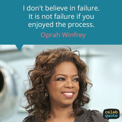 Oprah Winfrey Quote (About success life failure)