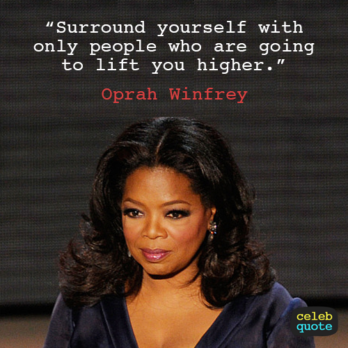 Oprah Winfrey Quote (About life friends family)