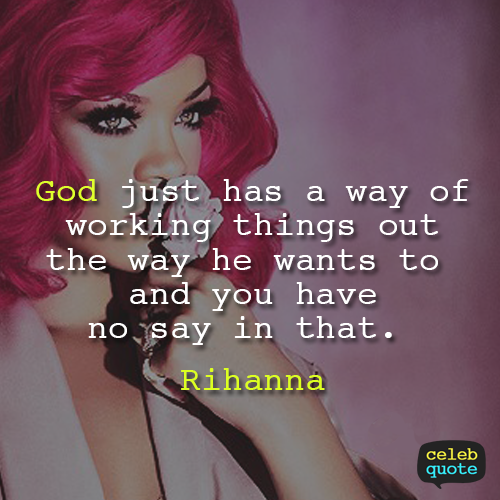 Rihanna Quote (About religion god)