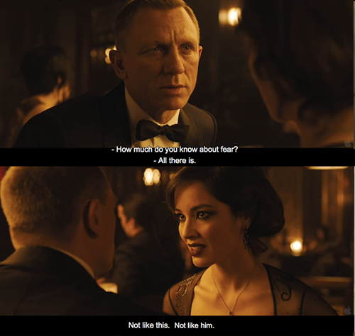 Skyfall (2012) Quote (About fear dead)