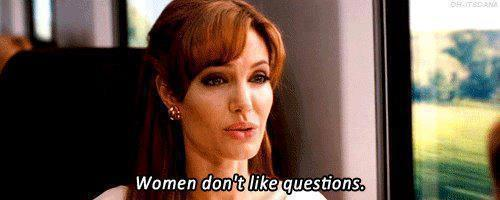The Tourist (2010)  Quote (About women woman questions gifs)