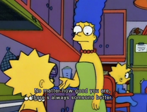 The Simpsons  Quote (About life learning humble)