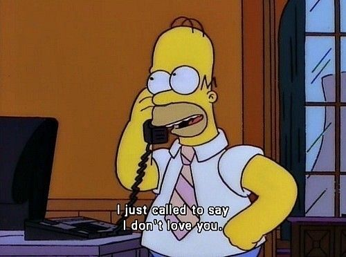 The Simpsons  Quote (About i dont love you)