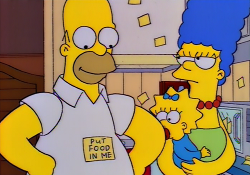 The Simpsons  Quote (About put food in me hungry food)
