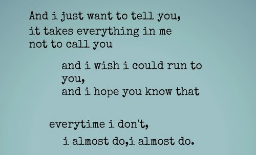Taylor Swift I Almost Do Quote (About typography love call break up almost do)