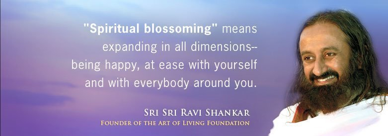 Sri Sri Ravi Shankar  Quote (About spiritual RIP happy)