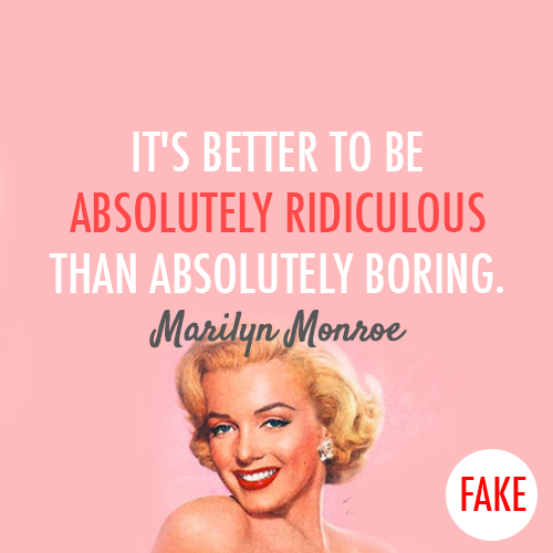 Marilyn Monroe Quote (About ridiculous relationship love breakups break up boyfriend boring absolutely ridiculous absolutely boring absolutely)