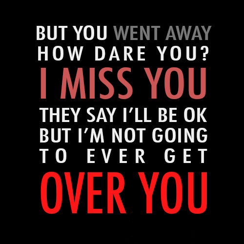 Miranda Lambert Over You Quote (About typography the voice over you miss you loss life death Cassadee Pope Blake Shelton)