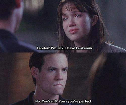 A Walk to Remember (2002) Quote (About sick sad perfect Leukemia hospital)