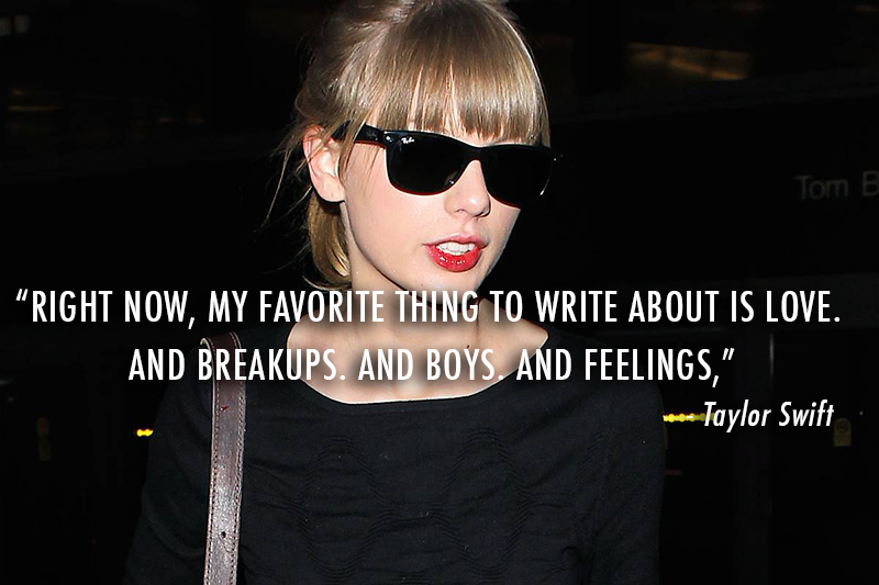 Taylor Swift  Quote (About songs seventeen love interview feelings exes breakups boys)