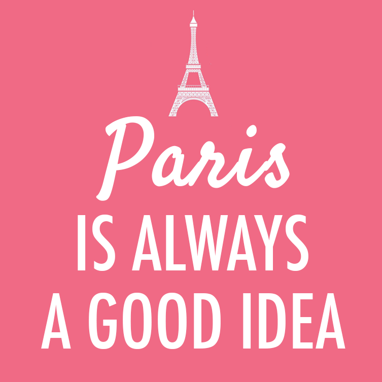 Audrey Hepburn  Quote (About vacation typography travel romantic pink paris love holidays good idea french france)
