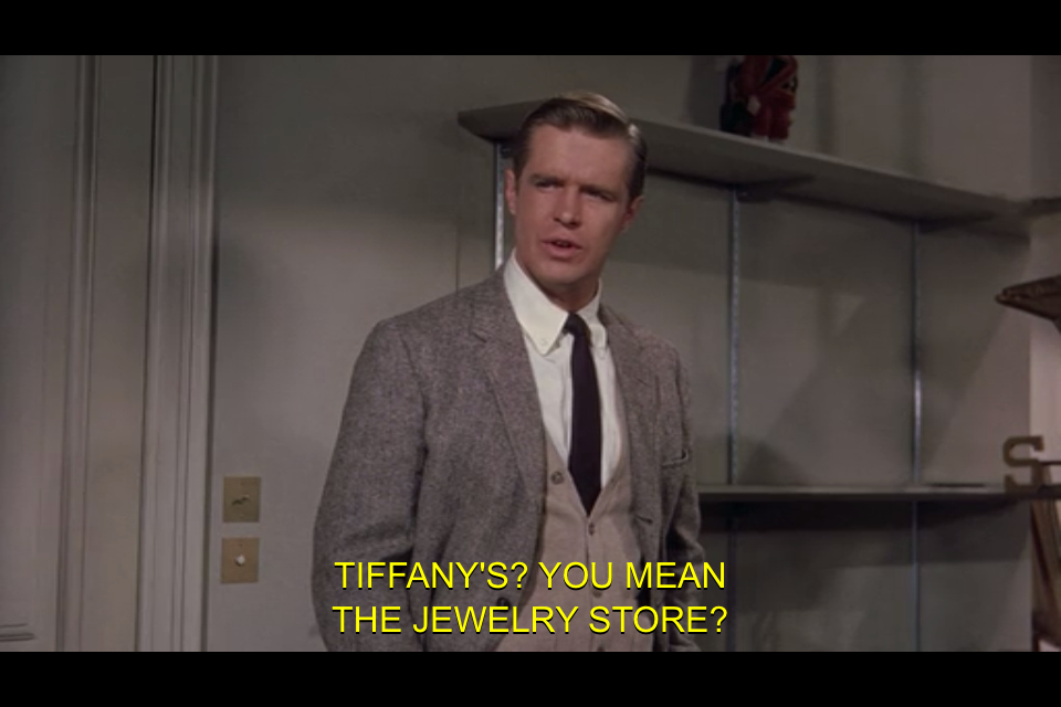 Breakfast at Tiffanys (1961) Quote (About tiffanys jewelry store jewelry)