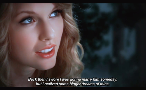 Taylor Swift Fifteen Quote (About swear marry love dream breakups)