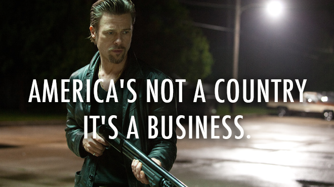 Killing Them Softly (2012)  Quote (About USA US country business America)