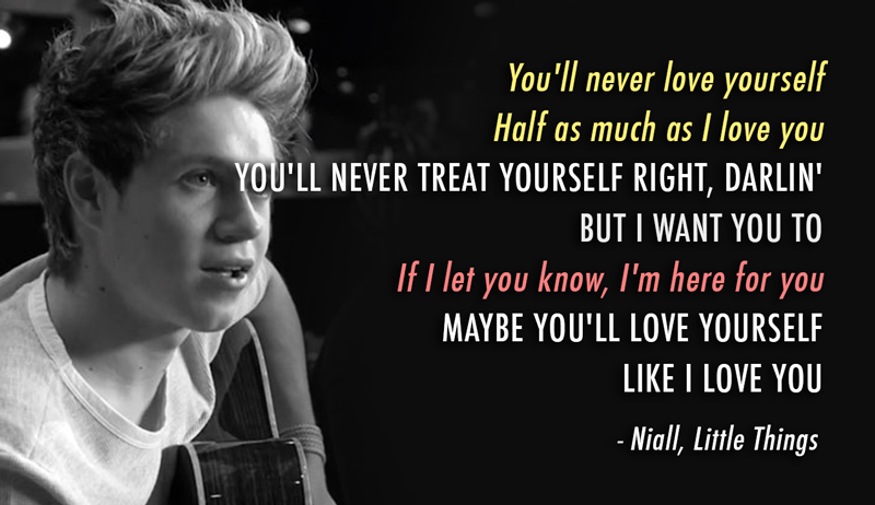 Little Things Quote (About treat solo lyrics love yourself i love you half)
