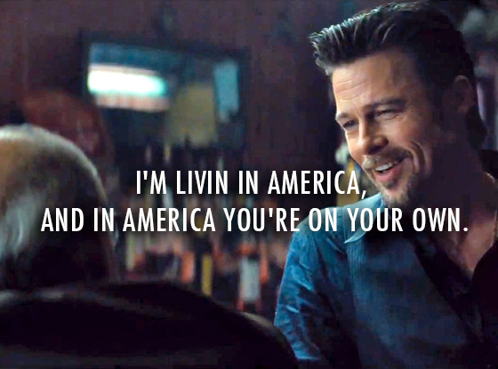 Killing Them Softly (2012)  Quote (About own on your own living America)