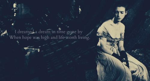 Poor Life Quotes Impressive Les Misérables 2012 Quote About Hope I Dreamed A Dream Life