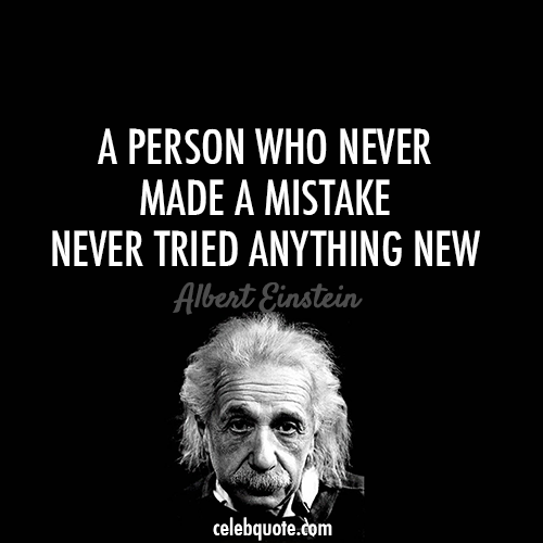 Albert Einstein Quote About Try Success Mistake Life Failure Cool Albert Einstein Quotes