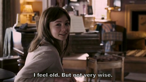 An Education (2009) Quote (About young wise old grow up)