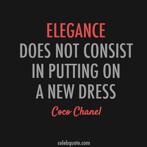 Coco Chanel Quote (About style fashion elegance dress)
