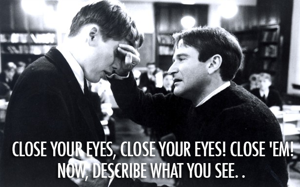 Dead Poets Society (1989) Quote (About imagination)