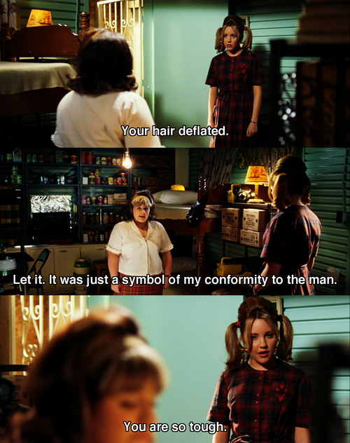 Hairspray (2007) Quote (About tough symbol man hair deflated conformity)
