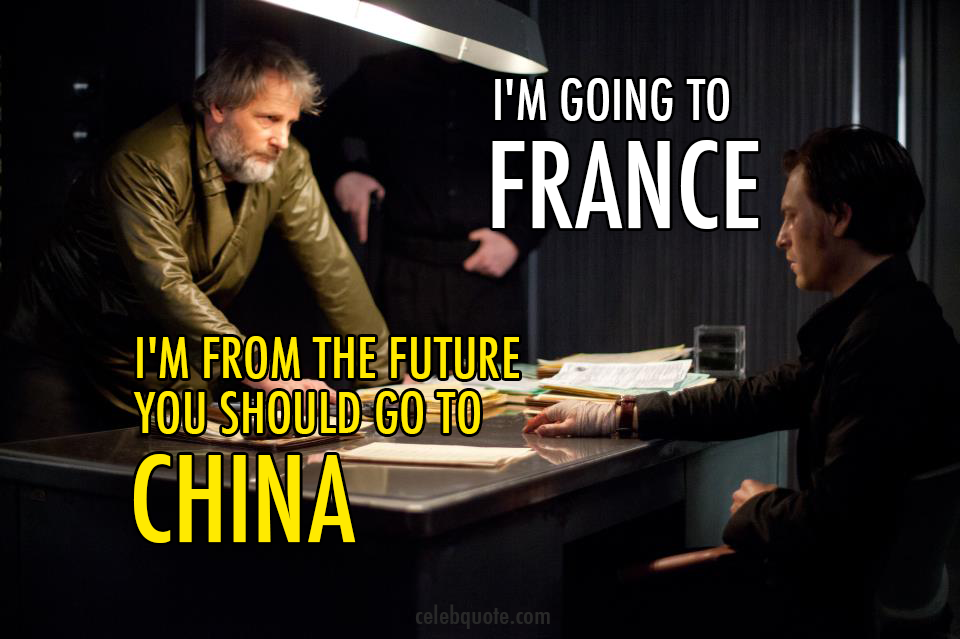 Looper (2012) Quote (About future france China)