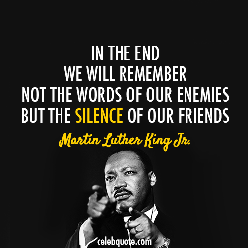 Martin Luther Quotes | Martin Luther King Jr Quote About Silence Friends Enemies Cq