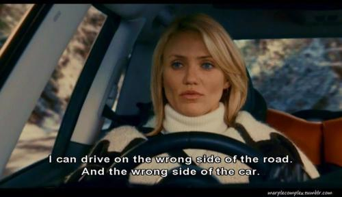 The Holiday (2006) Quote (About road driving car)