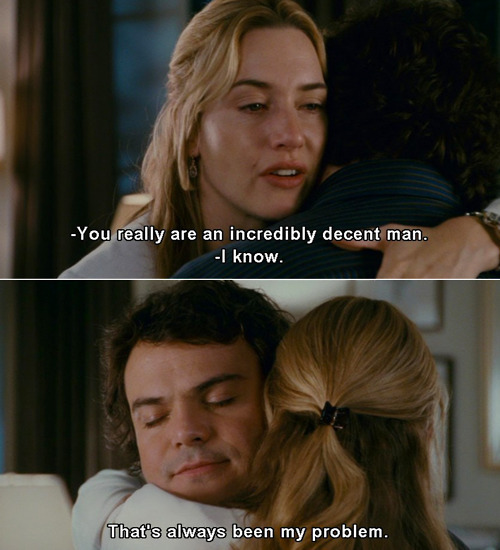 The Holiday (2006) Quote (About man love decent)