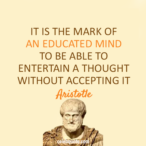 Aristotle Quote (About thought mind inspiring)