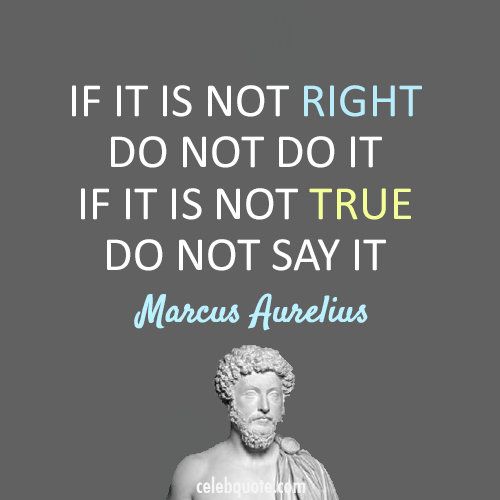 Marcus Aurelius Quote (About true right lie)