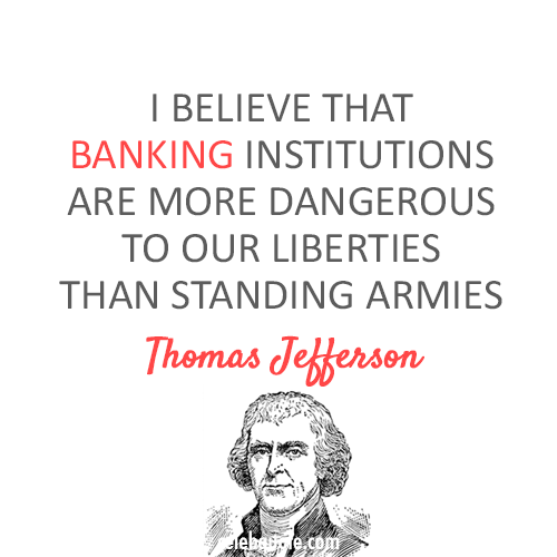Thomas Jefferson Quote (About banking army)