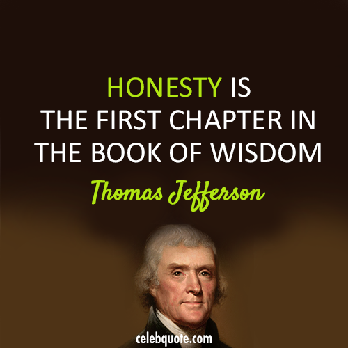 Thomas Jefferson Quote Inspiration Thomas Jefferson Quote About Wise Wisdom Honesty CQ