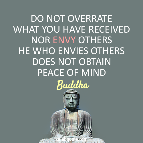 Buddha Quote (About peace jealous envy)