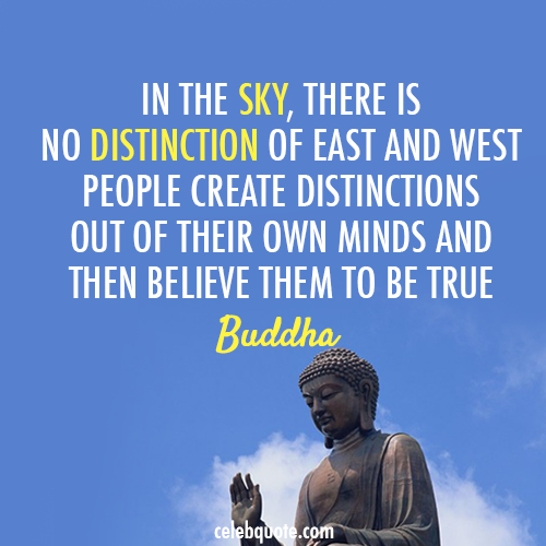 Buddha Quote (About west sky east direction believe)