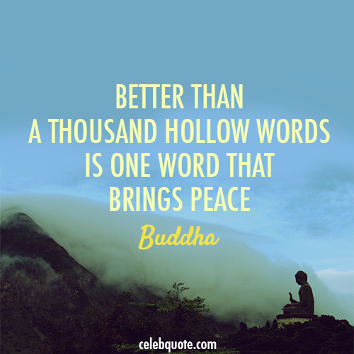 Buddha Quote (About Words Peace Love Bullshit)