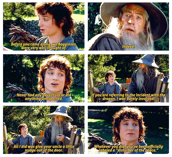 The Lord of the Rings: The Fellowship of the Ring (2001) Quote (About peace disturb Bagginses)