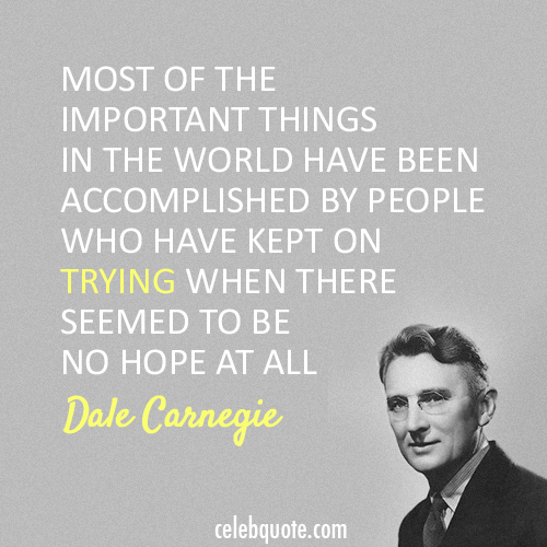 Dale Carnegie Quote (About hope accomplishment)