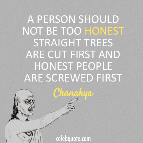 Chanakya Quote (About lies honest)