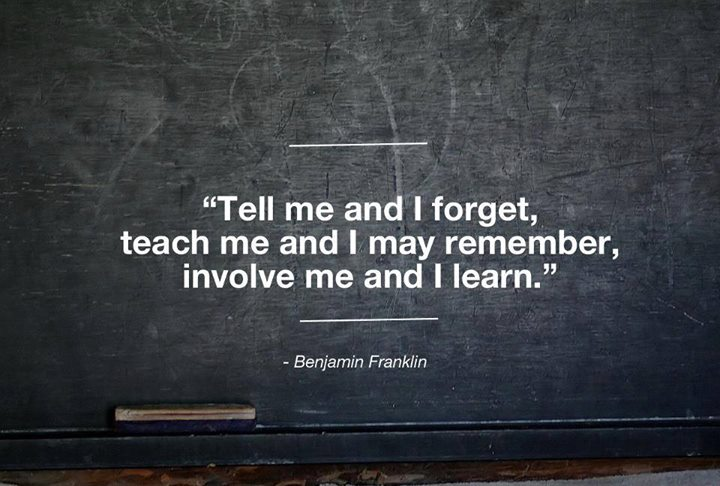 Benjamin Franklin Quote (About teach learn forget)