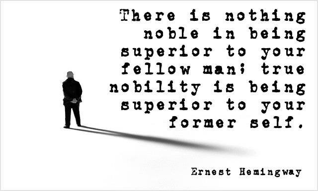 Ernest Hemingway Quote (About superior noble fellow)