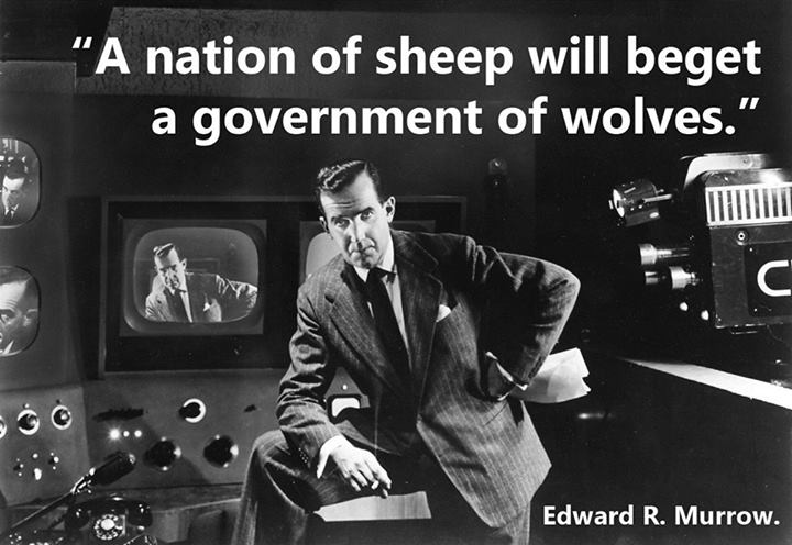 Edward R. Murrow Quote (About wolves sheep government)