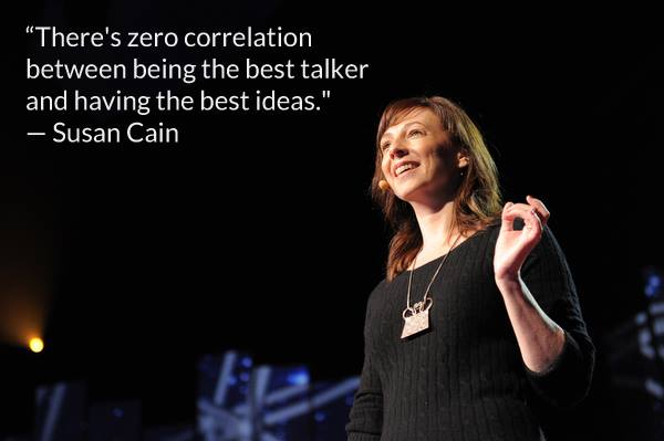 Susan Cain Quote (About talker smart idea)
