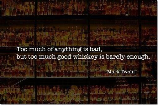 Mark Twain Quote (About whiskey too much)